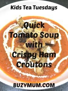 Buzymum - Quick Tomato Soup with Crispy Ham Croutons