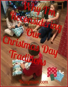 Buzymum - Why I'm Reconsidering Our Christmas Day Traditions