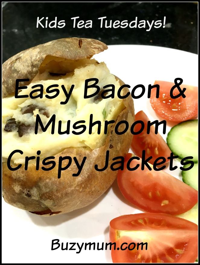 Buzymum - Cheap, easy recipe to make Bacon and Mushroom, Crispy Jackets. Perfect for a family weekday meal!