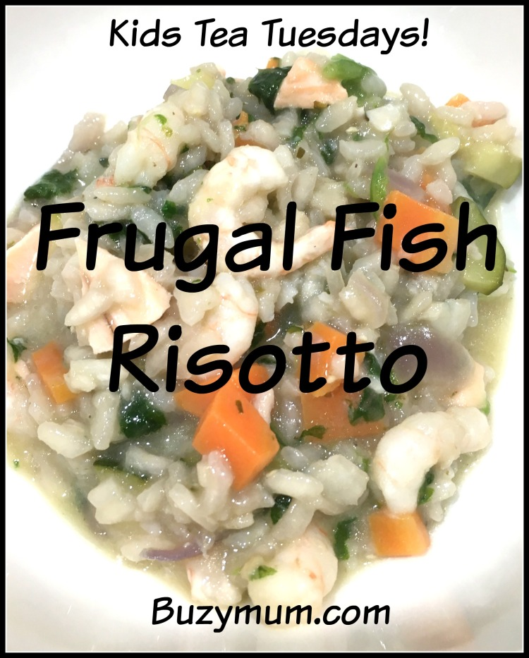 Buzymum - Frugal Fish Risotto recipe
