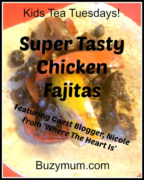 Buzymum - Super Tasty Chicken Fajitas recipe, family dinner